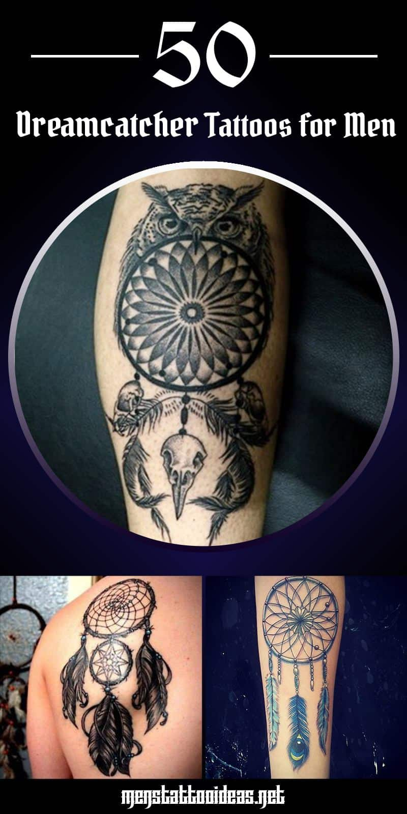 Dreamcatcher Tattoos For Men Ideas And Inspirations For Guys