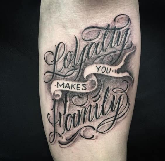 Loyalty Quotes Tattoo: Ideas And Designs For Guys